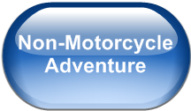 Non-Motorcycle Adventure
