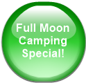 Full Moon Camping Special!